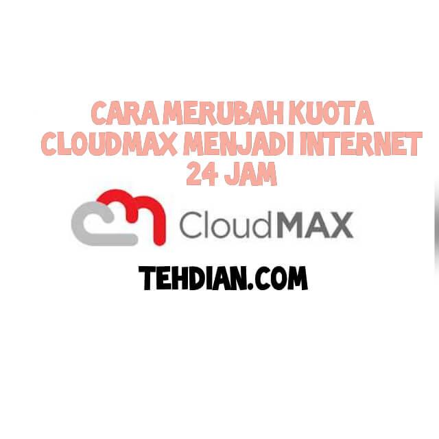 Kuota Cloudmax menjadi flash
