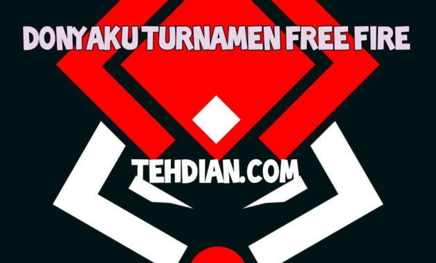 Donyaku turnamen free fire